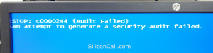 crash-on-audit-fail-c0000244-blue-screen-siliconcali.com